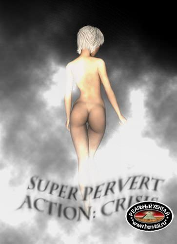 Super Pervert Action: Crisis