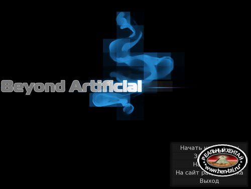 Beyond Artificial