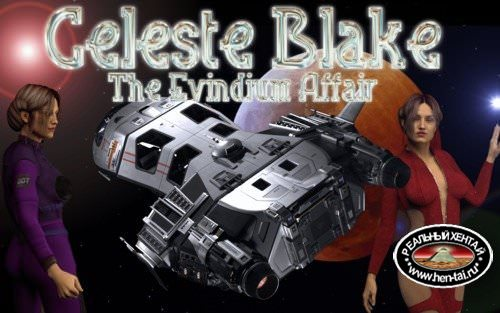 Celeste Blake - The Evindium Affair [InProgress Ver 0.6] (Uncen) 2016