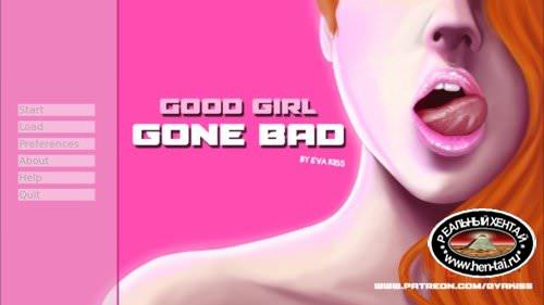 Good Girl Gone Bad [InProgress Version 0.8] (Uncen) 2017 (Eng)