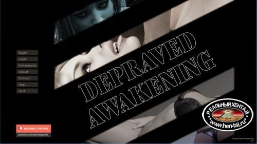 Depraved Awakening – Version 0.2 (Uncen) 2017 (Eng)