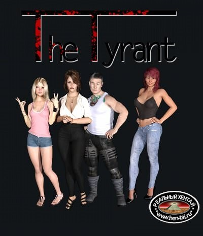 The Tyrant [v.0.55 Fix 3 + Incest patch + Walkthrough] (2017/PC/ENG/RUS) Uncen