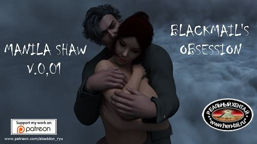 Manila Shaw: Blackmail's Obsession [v.0.25] + RenPY Remake [v0.24] [2018/PC/ENG/RUS] Uncen