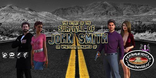 The Story Of The Survival Of John Smith III [v.3.15][2018/PC/ENG] Uncen