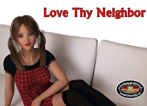 Love Thy Neighbor [v.0.14] + walkthrough (2017/PC/ENG/RUS) Uncen