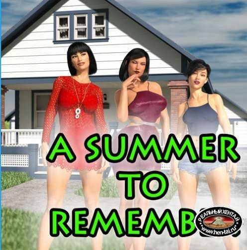 A Summer to Remember [0.03] [2018/PC/ENG] Uncen