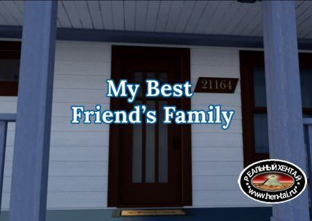 MY BEST FRIEND'S FAMILY [V.0.06 + EXTRA + WALKTHROUGH]  [2018/PC/ENG] Uncen