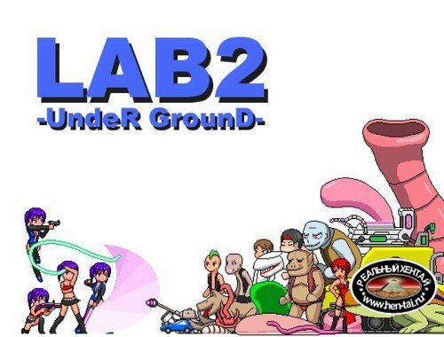 LAB2-UndeR GrounD [Ver.1.05] (2017/PC/ENG/Japan)