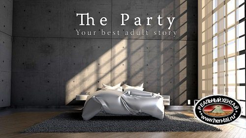 The Party [v0.17d] [2018/PC/ENG/RUS] Uncen