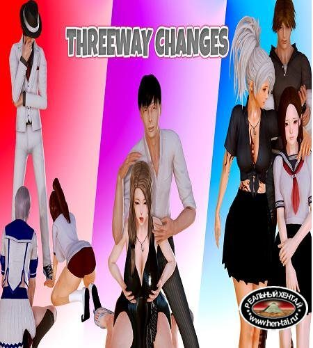 Threeway Changes  [  v.0.1] (2018/PC/ENG)