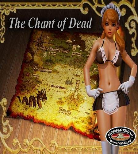 The Chant of Dead  [ v.0.8B] (2018/PC/ENG)