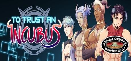 To Trust an Incubus  [ v.Final] (2018/PC/ENG)