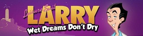 Leisure Suit Larry - Wet Dreams Don't Dry [v.1.0.4] [2018/PC/RUS/Multi] Uncen