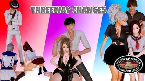 Трехходовые изменения / Threeway Changes [v.0.2b][2018/PC/ENG] Uncen