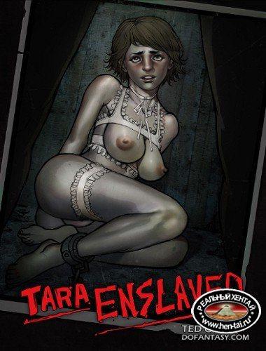 Tara Enslaved