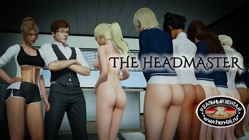 The Headmaster [v.0.5 FIX beta] [2019/PC/ENG/RUS] Uncen