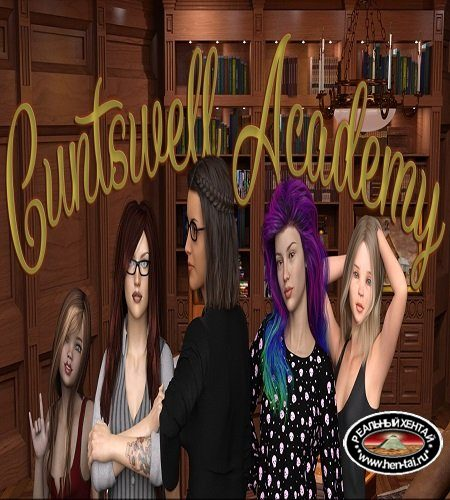 Cuntswell Academy  [  v.Chapter 3 ] (2019/PC/ENG)