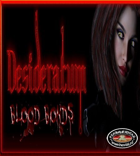 Desideratum: Blood Bonds  [  v.July 18th 2020 Public ] (2019/PC/ENG)