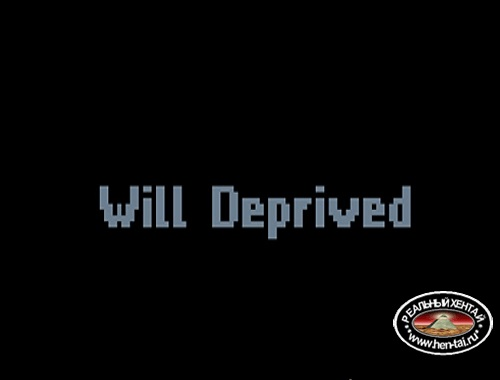 Will Deprived [Ver.0.0.1.2] (2018/PC/ENG)