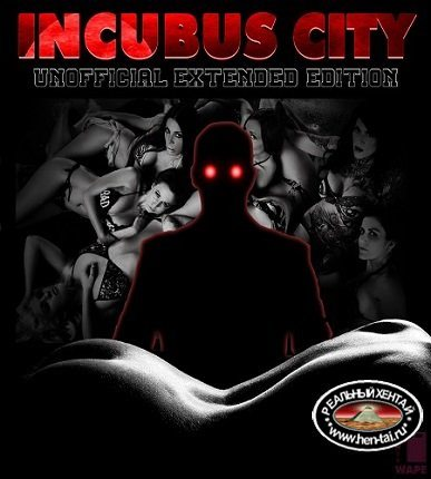 Incubus City [v.1.10.4 + Mods][2019/PC/ENG/RUS] Uncen