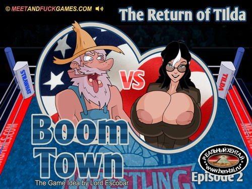Boom Town: The Return of TIlda Episode 2 (meet and fuck)