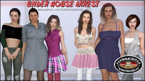 Under House Arrest [v.0.6.1R] (2018/PC/ENG) Uncen