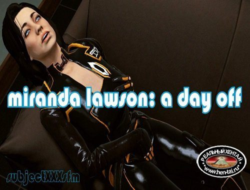 Miranda Lawson: A Day Off