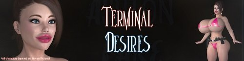 Terminal Desires [v.0.06]  [2019/PC/ENG] Uncen