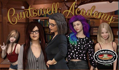 Cuntswell Academy [Ch. 1-10 SE] [2019/PC/ENG/RUS] Uncen