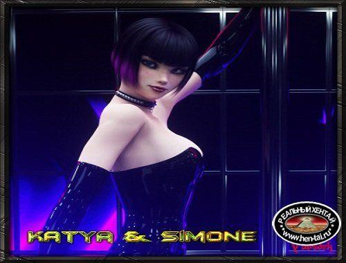 Katya and Simone