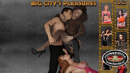 Big City's Pleasures [v.0.2.2] (2019/PC/ENG/RUS) Uncen