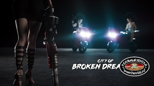 City of Broken Dreamers [v.0.3.1.1] (2019/PC/ENG) Uncen