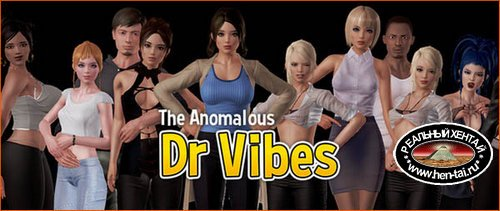 The Anomalous Dr Vibes [v.0.3.0 Beta] (2019/ENG)