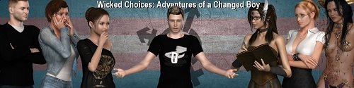 Wicked Choices: Adventures of a Changed Boy [v.0.15] [2019/PC/ENG/RUS] Uncen