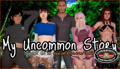 My Uncommon Story [v.0.1] (2019/ENG)