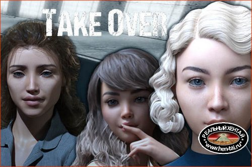 Take Over [v.0.14] (2019/ENG)