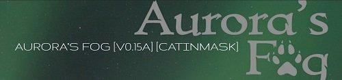 AURORA'S FOG [v.0.16] [2019/PC/RUS/ENG] Uncen