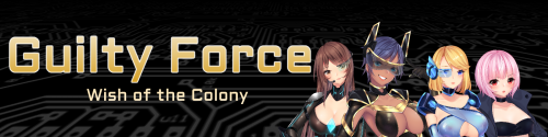 Guilty Force: Wish of the Colony [ v.0.215 ] (2019/PC/RUS/ENG)