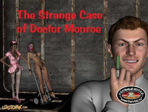 The Strange Case of Doctor Monroe