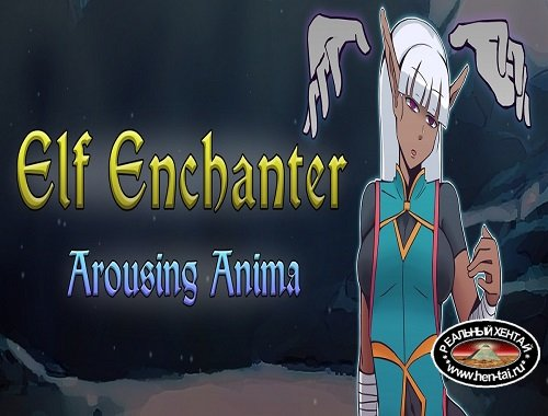 Elf Enchanter: Arousing Anima [Ver.1.0] (2019/PC/ENG)