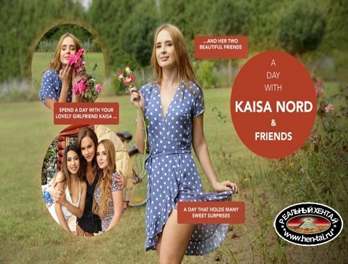 A day with Kaisa Nord & Friends [Ver. HD 1080p] (2019/PC/ENG)