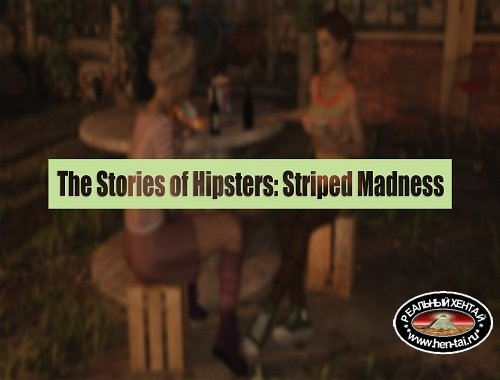 The Stories of Hipsters Part 2 Striped Madness