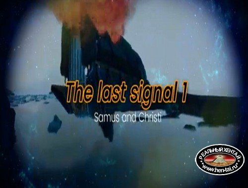 The Last Signal 1 Samus and Christi