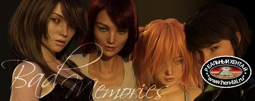 Bad Memories [v.0.6] [2020/PC/ENG/RUS] Uncen