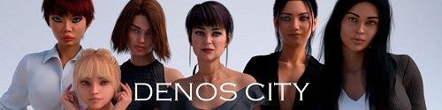 Denos City [v.0.2.5] [2020/PC/ENG] Uncen