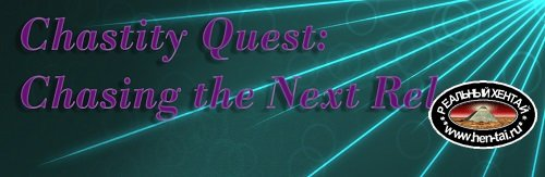 Chastity Quest: Chasing the Next Release [Build 10] [2020/PC/ENG] Uncen
