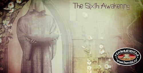 The Sixth Awakening [v.0.5c] [2020/PC/ENG] Uncen