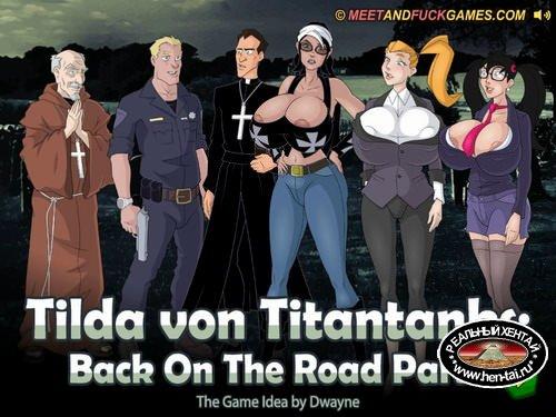 Tilda von Titantanks: Back On The Road Part 2 (meet and fuck)