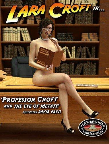 Professor Croft and Eye of Metate