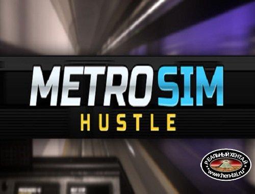 Metro Sim Hustle [Ver.0.9.13] (2020/PC/ENG)